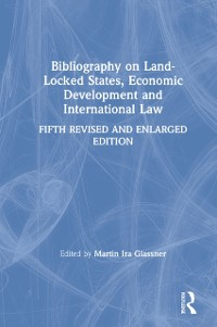 Cover Bibliography on Land-locked States, Economic Development and International Law