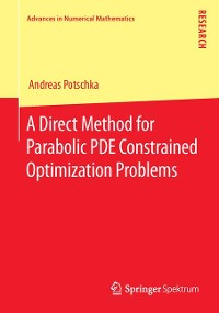 Cover A Direct Method for Parabolic PDE Constrained Optimization Problems