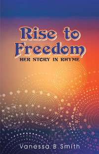 Cover Rise to Freedom