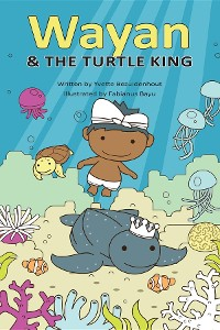 Cover Wayan and the Turtle King