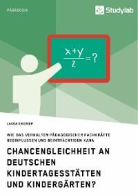 Cover Chancengleichheit an deutschen Kindertagesstätten und Kindergärten?