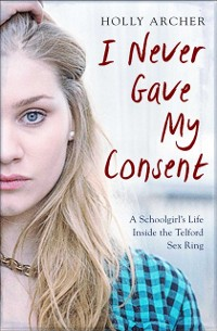 Cover I Never Gave My Consent