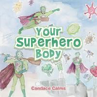 Cover Your Superhero Body