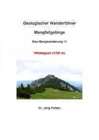 Cover Geo-Bergwanderung 11 Wildalpjoch (1720 m)