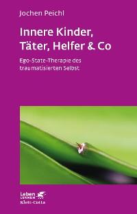 Cover Innere Kinder, Täter, Helfer & Co