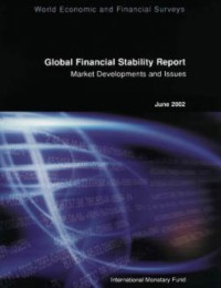 Cover Global Financial Stability Report, June 2002: Market Developments and Issues