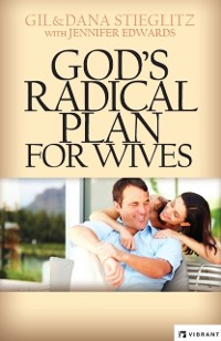 Cover God's Radical Plan for Wives