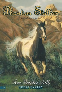 Cover Phantom Stallion #10: Red Feather Filly