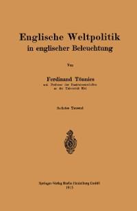 Cover Englische Weltpolitik in englischer Beleuchtung