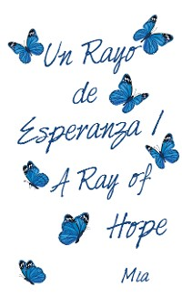 Cover Un Rayo De Esperanza / a Ray of Hope