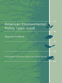 Cover American Environmental Policy, 1990-2006