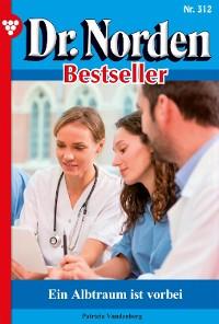Cover Dr. Norden Bestseller 312 – Arztroman