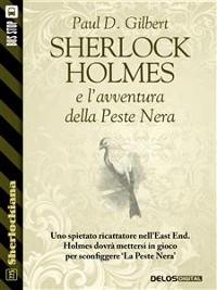 Cover Sherlock Holmes e l'avventura della Peste Nera