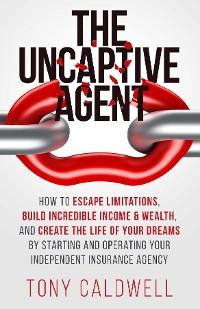 Cover The UnCaptive Agent