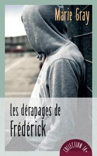 Cover Les derapages de Frederick