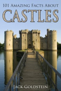 Cover 101 Amazing Facts about Castles