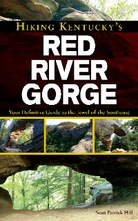 Cover Hiking Kentucky's Red River Gorge