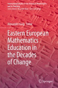 Cover Eastern European Mathematics Education in the Decades of Change