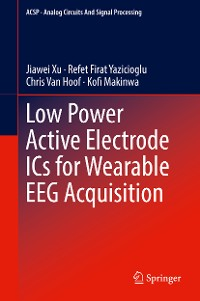 Cover Low Power Active Electrode ICs for Wearable EEG Acquisition