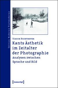 Cover Kants Ästhetik im Zeitalter der Photographie