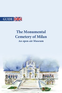 Cover The Monumental Cemetery of Milan - An open-air Museum