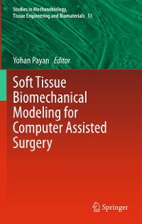 Cover Soft Tissue Biomechanical Modeling for Computer Assisted Surgery