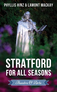 Cover Stratford For All Seasons: Theatre & Arts