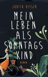 Cover Mein Leben als Sonntagskind