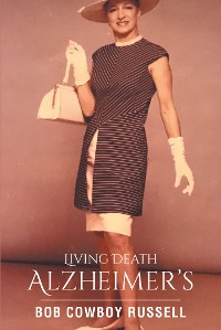 Cover Living Death Alzheimer's
