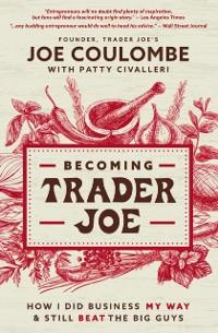 Cover Becoming Trader Joe