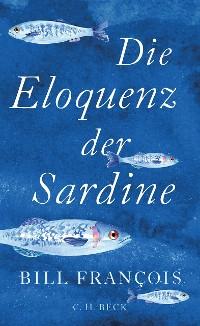 Cover Die Eloquenz der Sardine