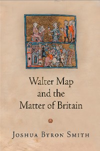 Cover Walter Map and the Matter of Britain