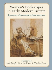 Cover Women's Bookscapes in Early Modern Britain