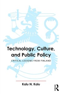 Cover Technology, Culture, and Public Policy