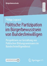 Cover Politische Partizipation im Bürgerbewusstsein von Bundesfreiwilligen