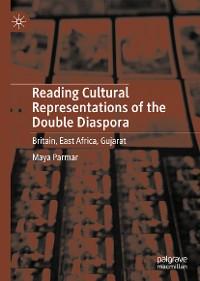 Cover Reading Cultural Representations of the Double Diaspora