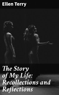 Cover The Story of My Life: Recollections and Reflections