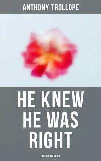 Cover He Knew He Was Right (Historical Novel)