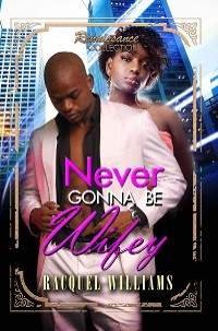 Cover Never Gonna Be Wifey