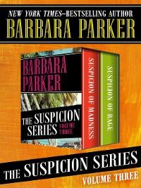 Cover The Suspicion Series Volume Three