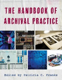 Cover The Handbook of Archival Practice