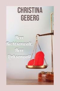 Cover Herr Rechtsanwalt, Herr Linksanwalt