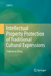 Cover Intellectual Property Protection of Traditional Cultural Expressions
