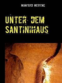 Cover Unter dem Santinihaus