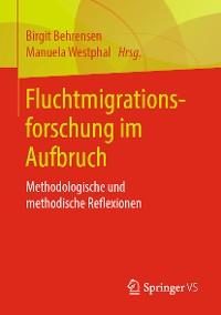 Cover Fluchtmigrationsforschung im Aufbruch