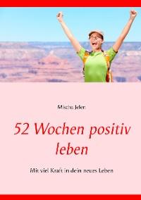 Cover 52 Wochen positiv leben