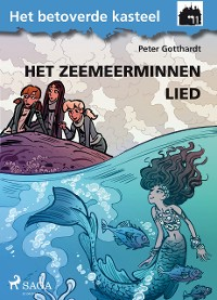 Cover Het betoverde kasteel 11 - Het Zeemeerminnen Lied