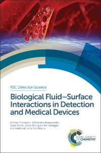 Cover Biological Fluid-Surface Interactions in Detection and Medical Devices