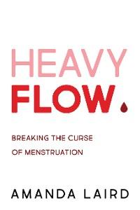 Cover Heavy Flow