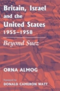 Cover Britain, Israel and the United States, 1955-1958